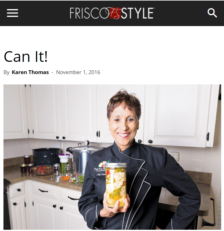 Chef Sandra featured in Frisco Style to discuss canning and perserving.